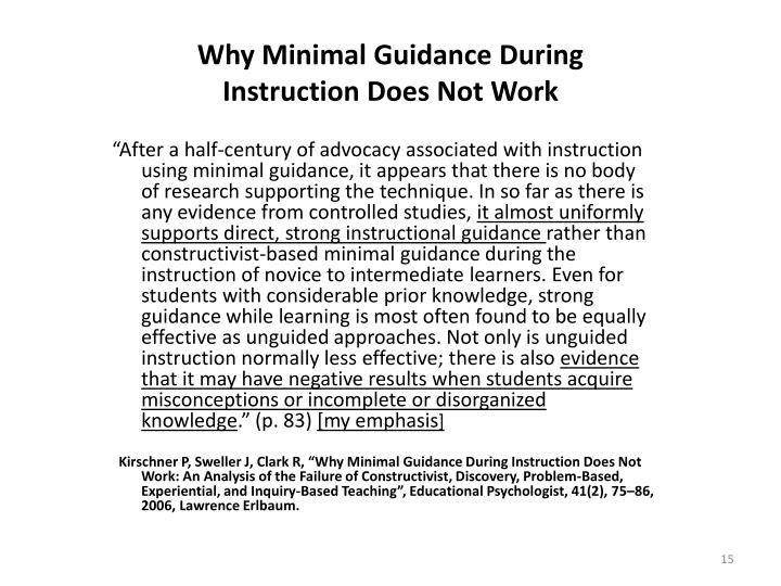 Why Minimal Guidance During