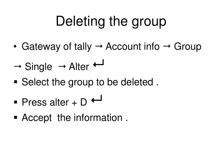 Deleting the group