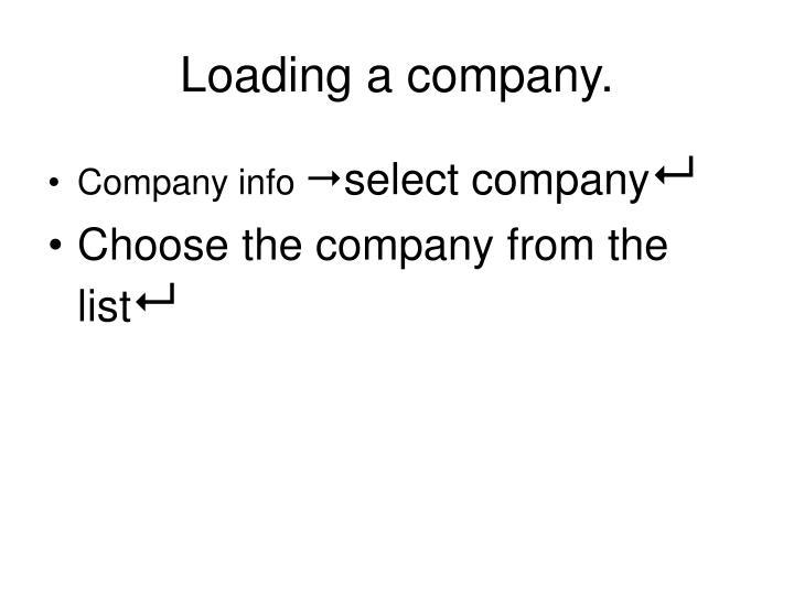 Loading a company.