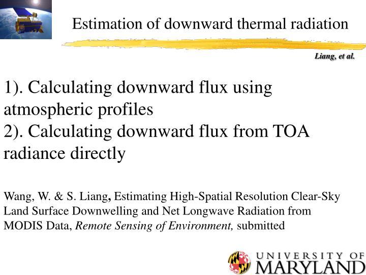 Estimation of downward thermal radiation