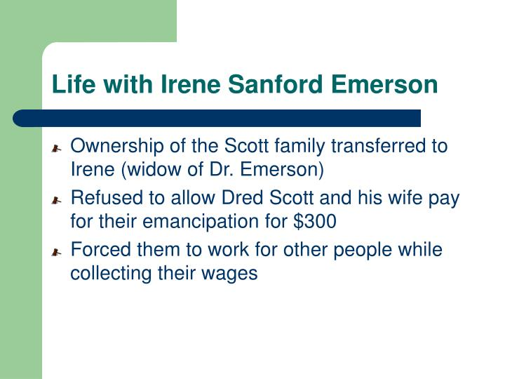 Life with Irene Sanford Emerson