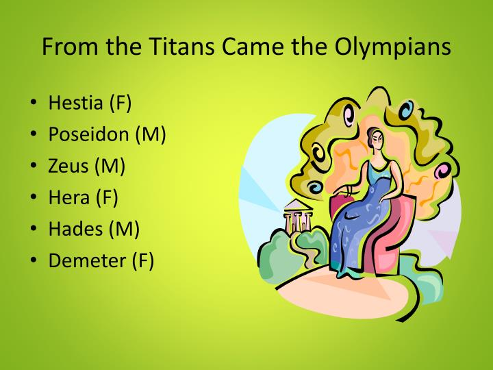 From the Titans Came the Olympians