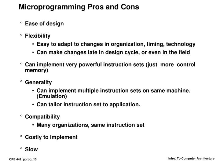 Microprogramming Pros and Cons