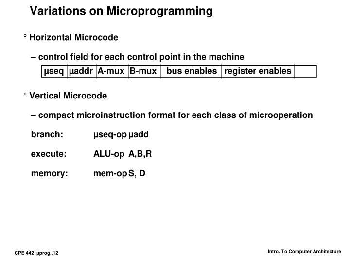 Variations on Microprogramming