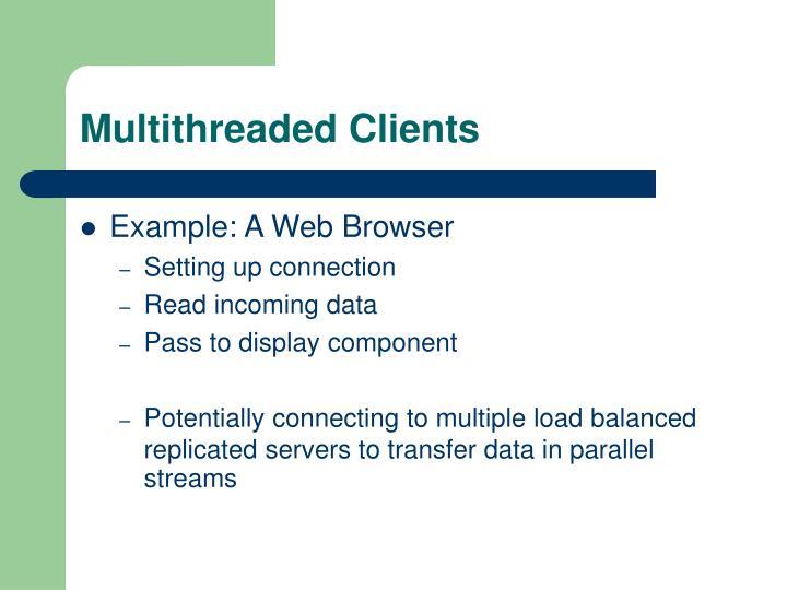 Multithreaded Clients