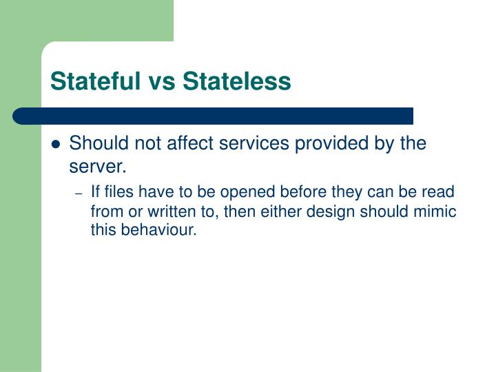 Stateful vs Stateless