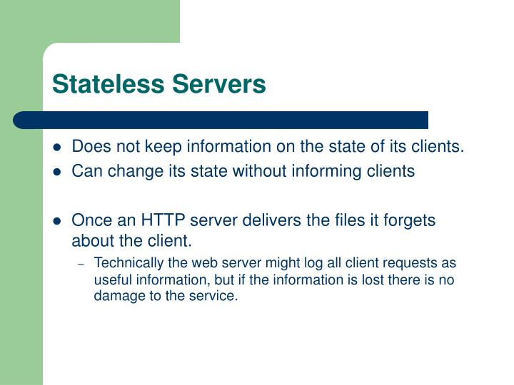 Stateless Servers