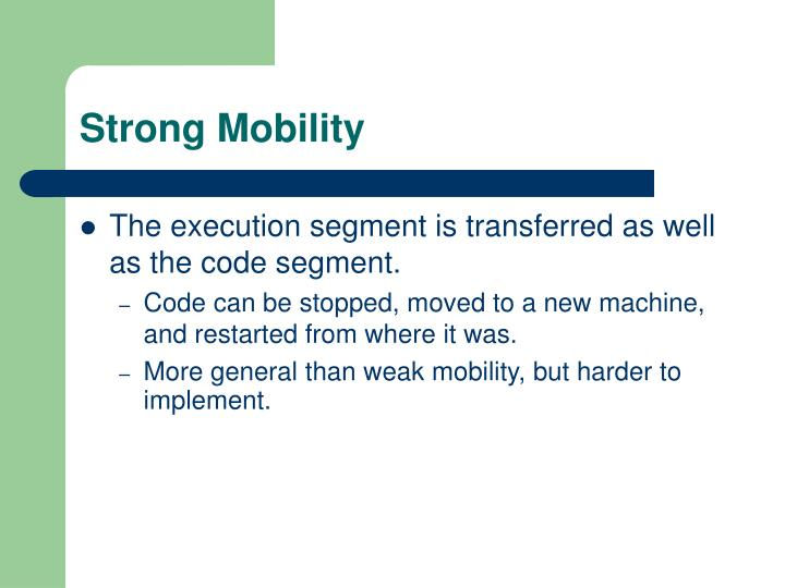 Strong Mobility
