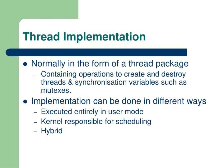 Thread Implementation