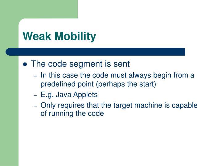 Weak Mobility