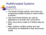 multithreaded systems cont d