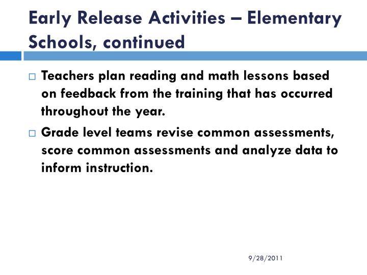 Early Release Activities – Elementary Schools, continued