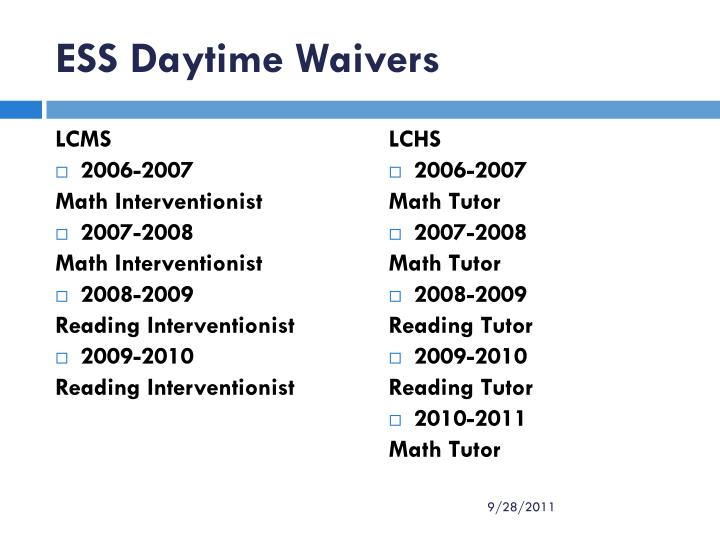 ESS Daytime Waivers