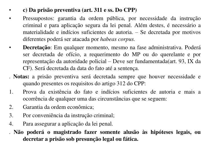 c) Da prisão preventiva (art. 311 e ss. Do CPP)
