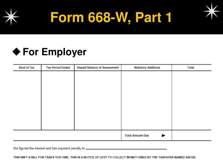 Form 668-W, Part 1
