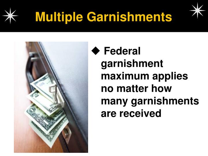 Multiple Garnishments