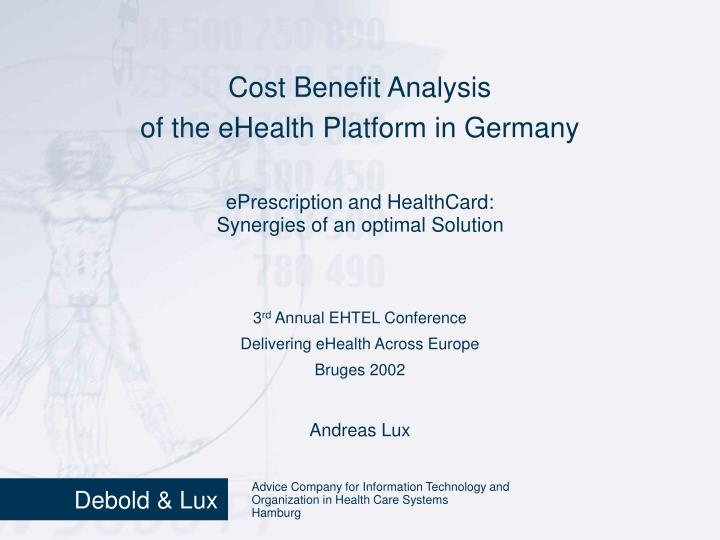 Cost benefit analysis of the ehealth platform in germany