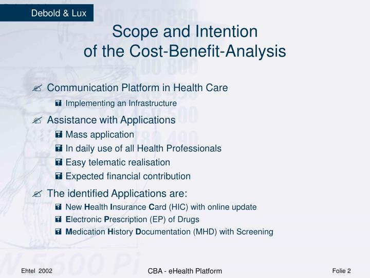 Scope and intention of the cost benefit analysis