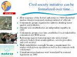 civil society initiative can be formalized over time