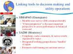 linking tools to decision making and utility operations