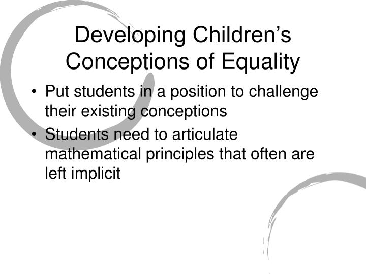 Developing Children's Conceptions of Equality