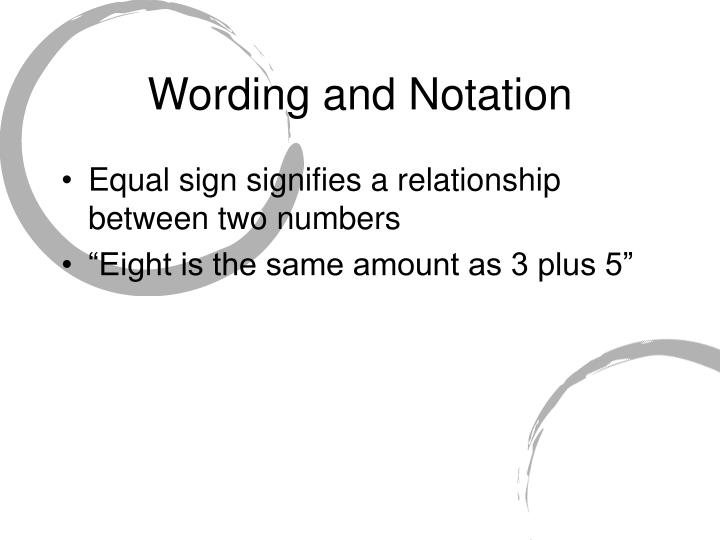 Wording and Notation