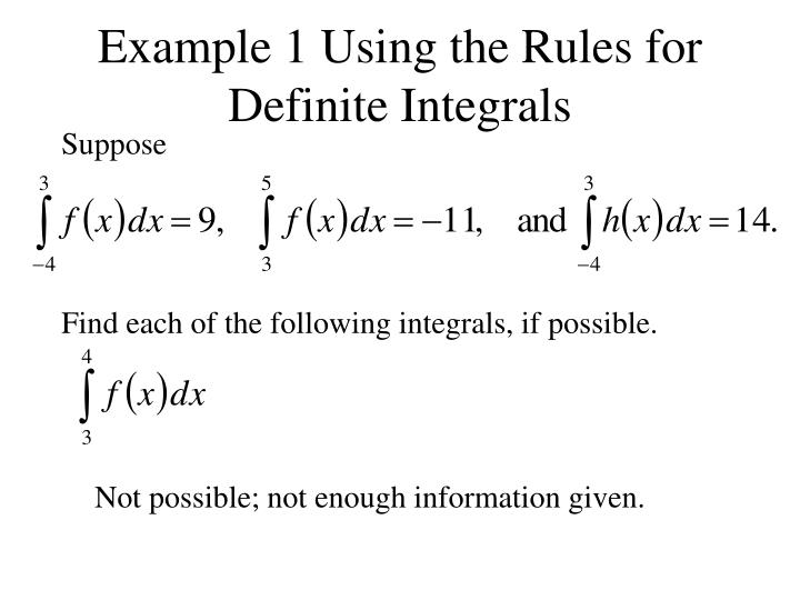Example 1 Using the Rules for Definite Integrals