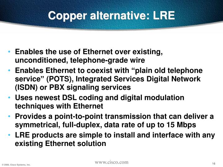 Copper alternative: LRE