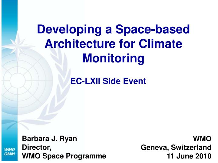 Developing a space based architecture for climate monitoring