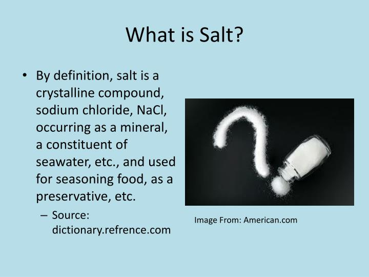 What is salt