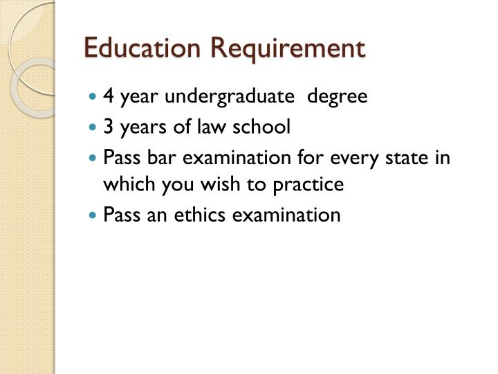 Education Requirement