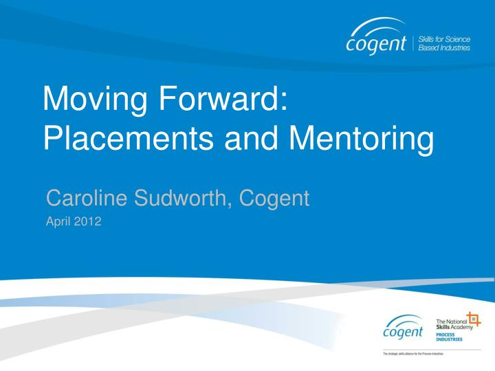 moving forward placements and mentoring