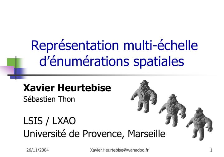 repr sentation multi chelle d num rations spatiales n.