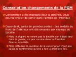 conscription changements de la pgm