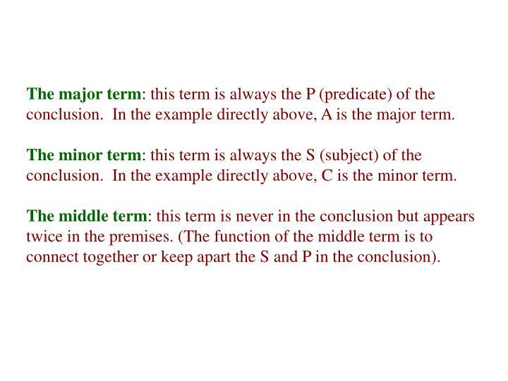 The major term