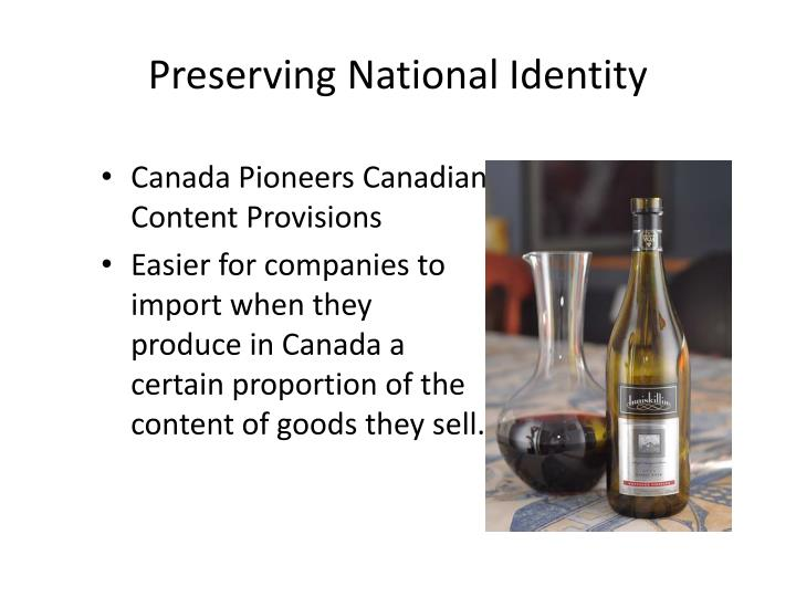 Preserving National Identity