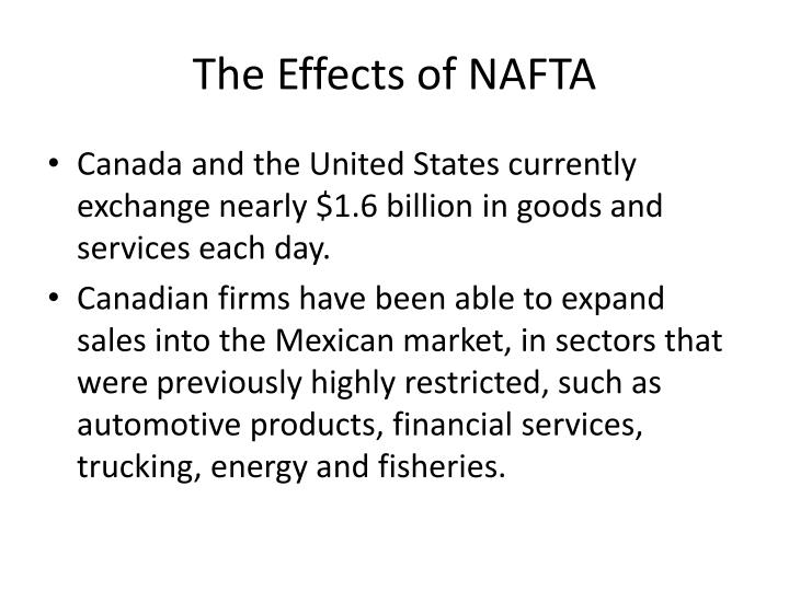 The Effects of NAFTA
