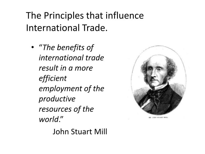 The Principles that influence International Trade.
