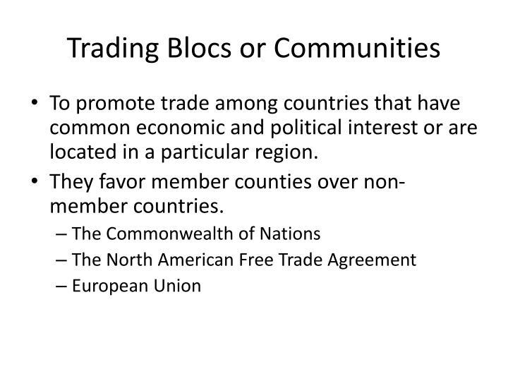 Trading Blocs or Communities
