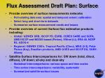 flux assessment draft plan surface