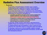 radiative flux assessment overview