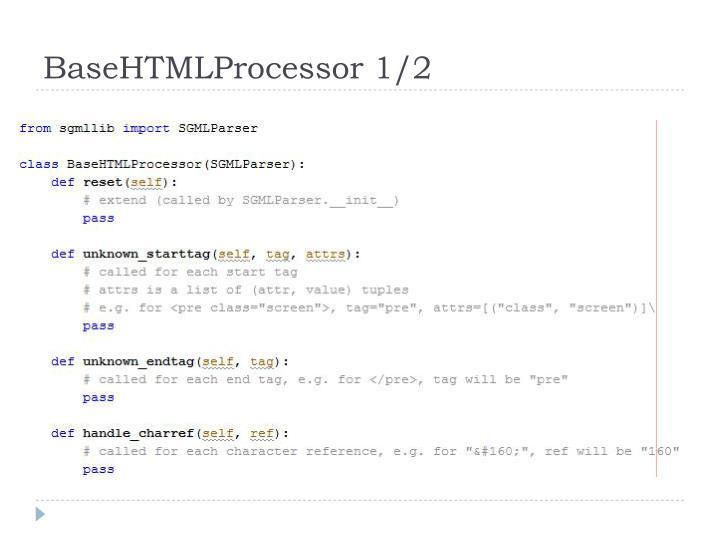 BaseHTMLProcessor 1/2