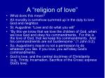 a religion of love