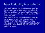 mutual indwelling in formal union