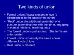 two kinds of union