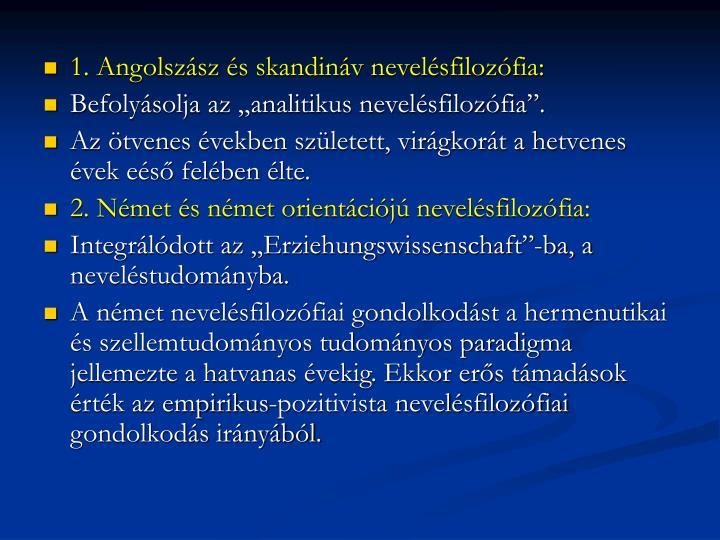 1. Angolszász és skandináv nevelésfilozófia: