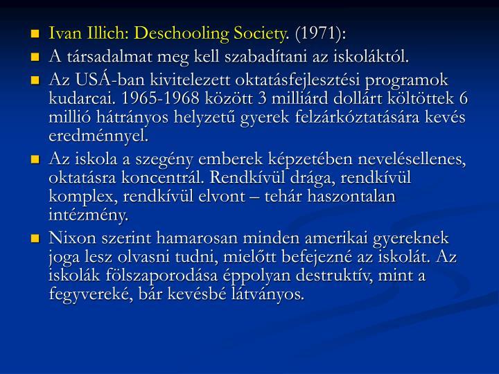 Ivan Illich: Deschooling Society