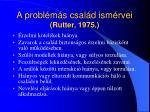 a probl m s csal d ism rvei rutter 1975