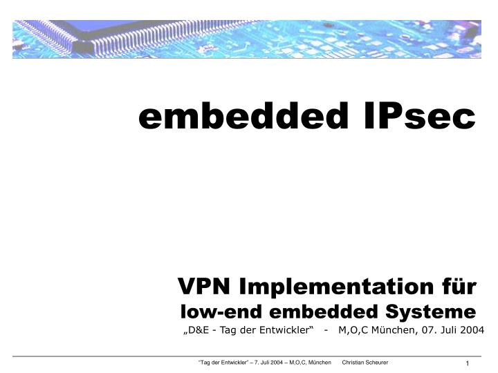 embedded ipsec vpn implementation f r low end embedded systeme n.