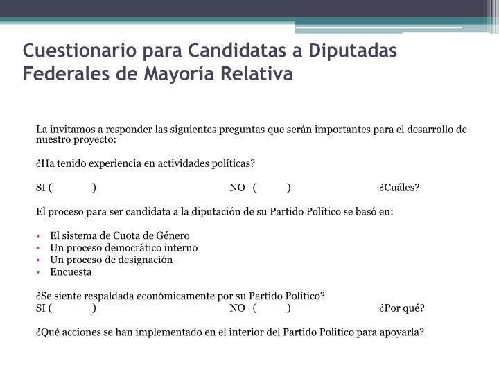 Cuestionario para Candidatas a Diputadas Federales de Mayoría Relativa